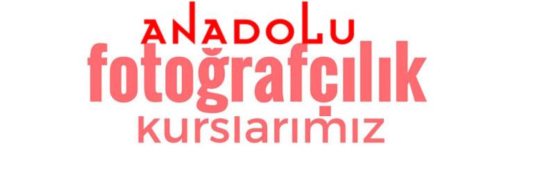 Anadolu Fotografçılık Eğitimleri Başlıyor Antalyada